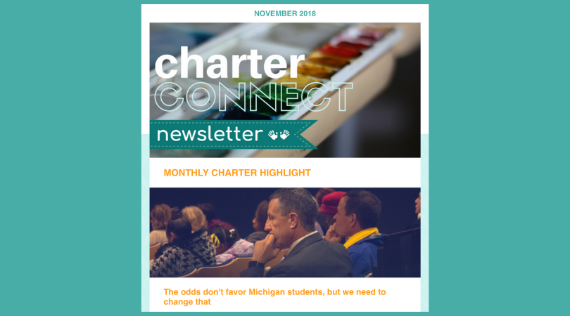 The Charter Connect newsletter features three editorial blogs each month, consisting of Michigan charter news, charter success stories, charter educator best practices and more.